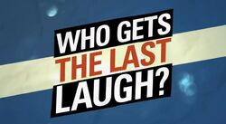 Who Gets the Last Laugh