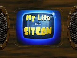 My Life is a Sitcom