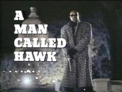 A Man Without A Man Called Hawk
