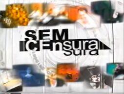 Sem Censura 2002