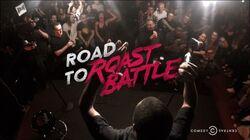 Road to Roast Battle