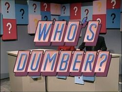 Who's Dumber