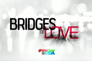 Bridgess of love titlecard