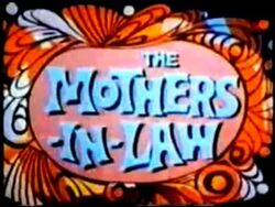 The mothers-in-law-show