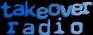 TAKEOVER RADIO (2005)