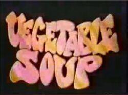 Vegetable Soup alt. Intertitle