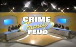Crime Family Feud