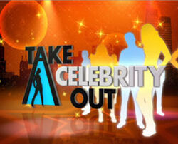 Take A Celebrity Out New