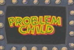 Problemchildtitle