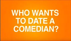 Who Wants to Date a Comedian