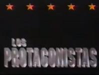 Los Protagonistas 1992