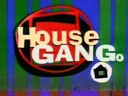 House gang1997a