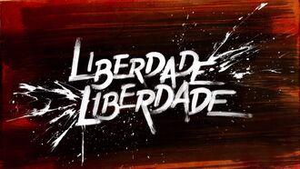 Liberdade Liberdade Teaser