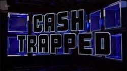 Cash Trapped Alt