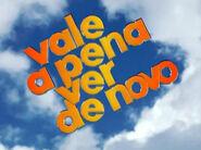 VALE A PENA VER DE NOVO 2005