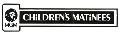 MGM Children's Matinees