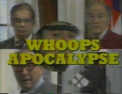 Whoopsapocalypse