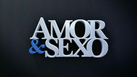 Amor & Sexo 2012