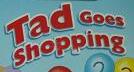 Tad Goes Shopping Logo 2004