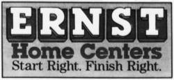 Ernst Home Centers - Start Right. Finish Right.