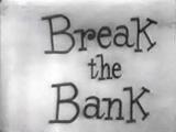 Break The Bank '48