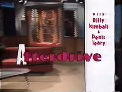 Afterdrive with Billy Kimbal & Denis Leary
