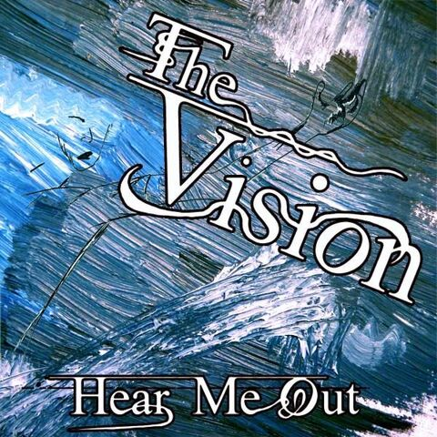 File:The Vision- Hear Me Out.jpg