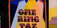 One Ring Taz