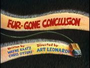 Fur-Gone Conclusion
