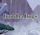 Buddha Bugs