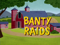 Banty Raids.png