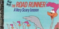 The Road Runner: A Very Scary Lesson