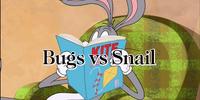 Bugs vs. Snail