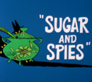 Sugar and Spies