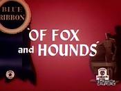 Fox hounds