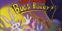 Who Bopped Bugs Bunny?