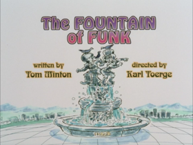 The Fountain of Funk