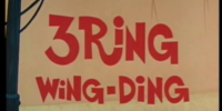 3 Ring Wing-Ding