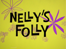 Nelly's Folly Remastered TC