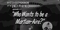 Who Wants to be a Martian-Aire?