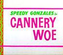 Cannery Woe