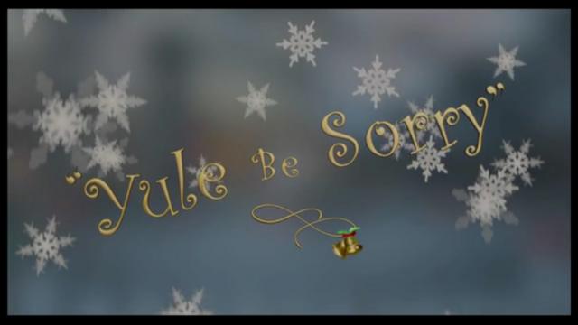 File:Yule Be Sorry.png