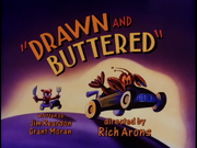 Drawn and Buttered