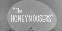The Honey-Mousers (The Bugs Bunny Show)