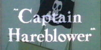 Captain Hareblower