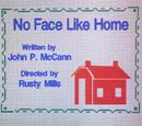 No Face Like Home