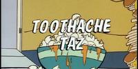Toothache Taz