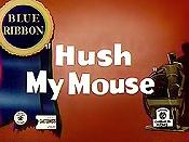 File:Hush mouse.jpg