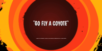 Go Fly a Coyote
