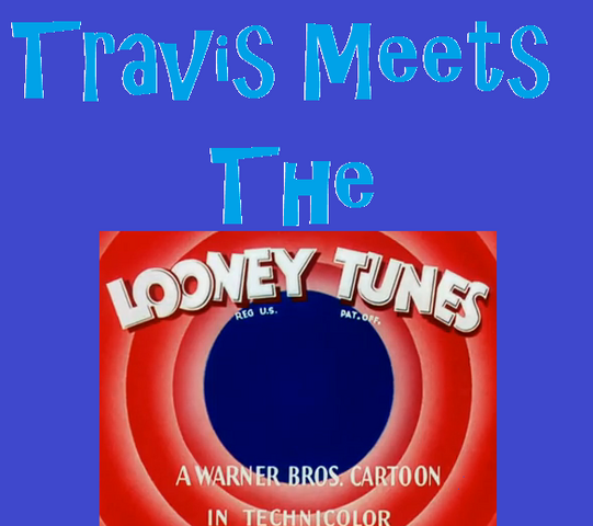File:Travis Meets The Looney Tunes!.png